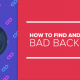 How to find, remove and disavow bad backlinks