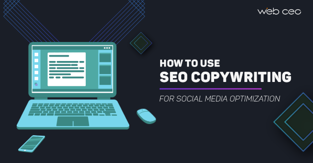 How to use SEO copywriting in social media optimization