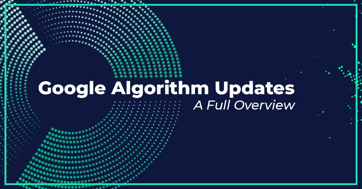 google-algorithm-updates-full-owerview