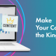 make_your_content_king