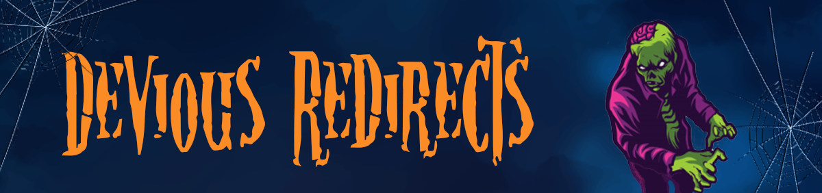 dangerous-seo-tips-and-tricks-devious-redirects
