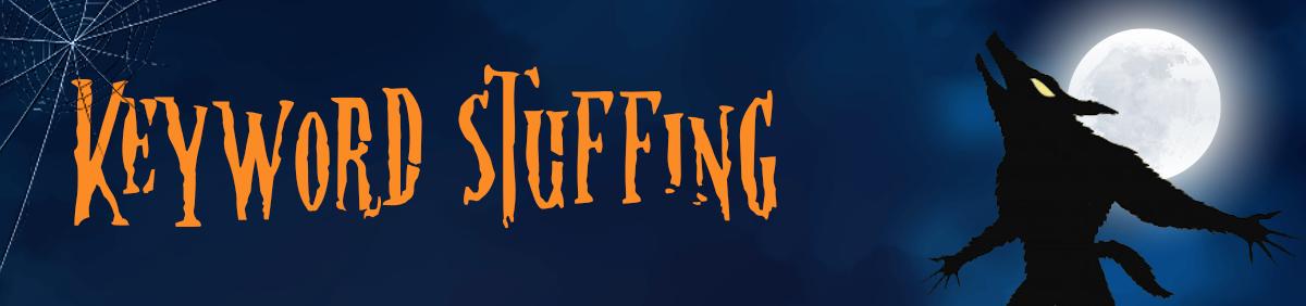 dangerous-seo-tips-and-tricks-keyword-stuffing