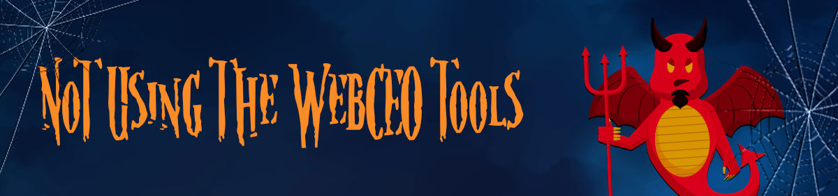 dangerous-seo-tips-and-tricks-not-using-the-webceo-tools