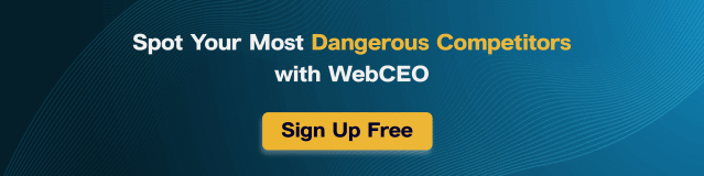 Sign up and find your most dangerous competitors!