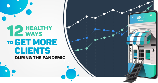 How to get more clients for your small business during the coronavirus pandemic