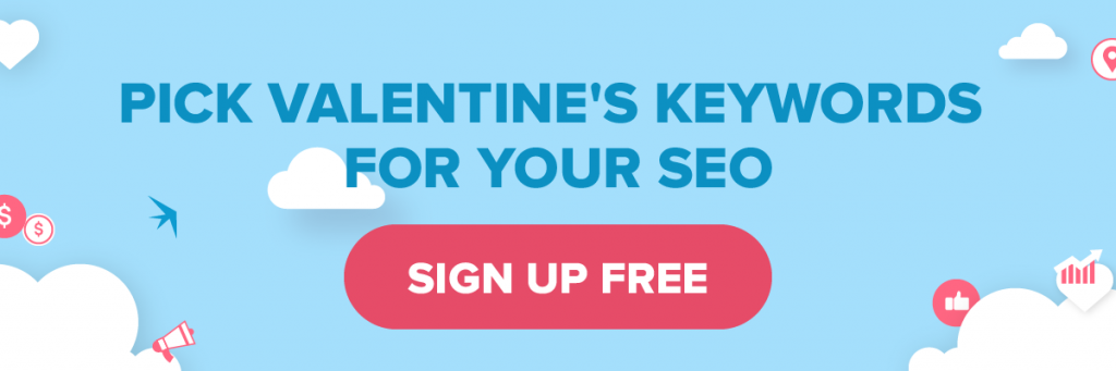 12 SEO Tips for Online Marketers to Prepare for Valentine's Day-cta